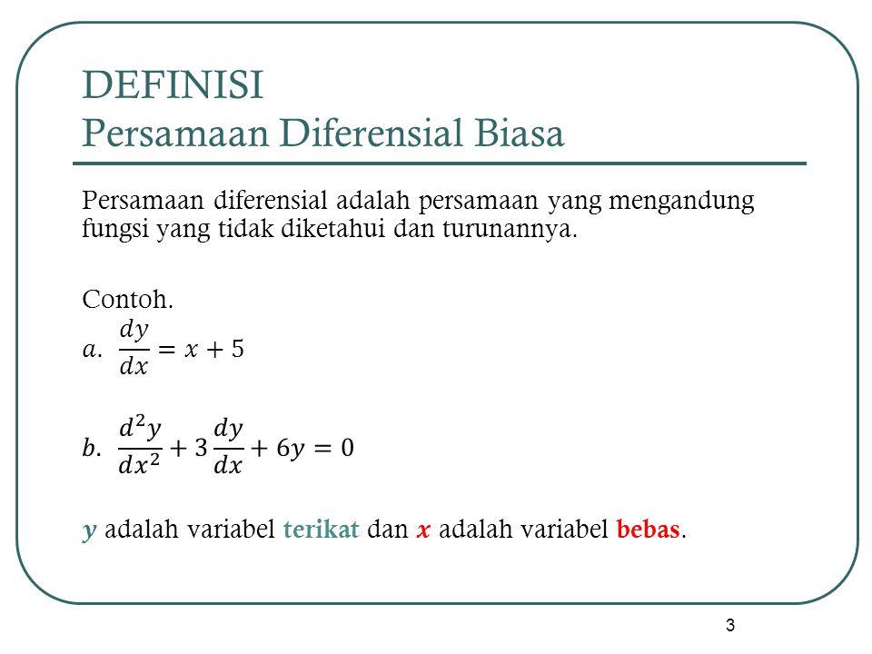 DEFINISI Persamaan Diferensial Biasa 3