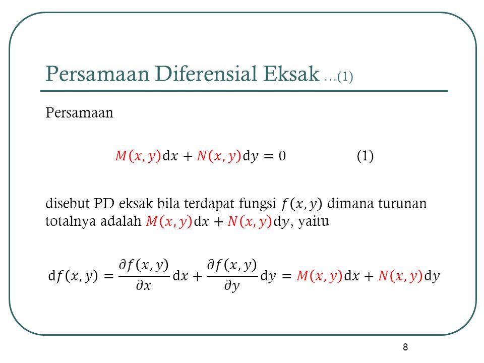 Persamaan Diferensial Eksak …(1) 8