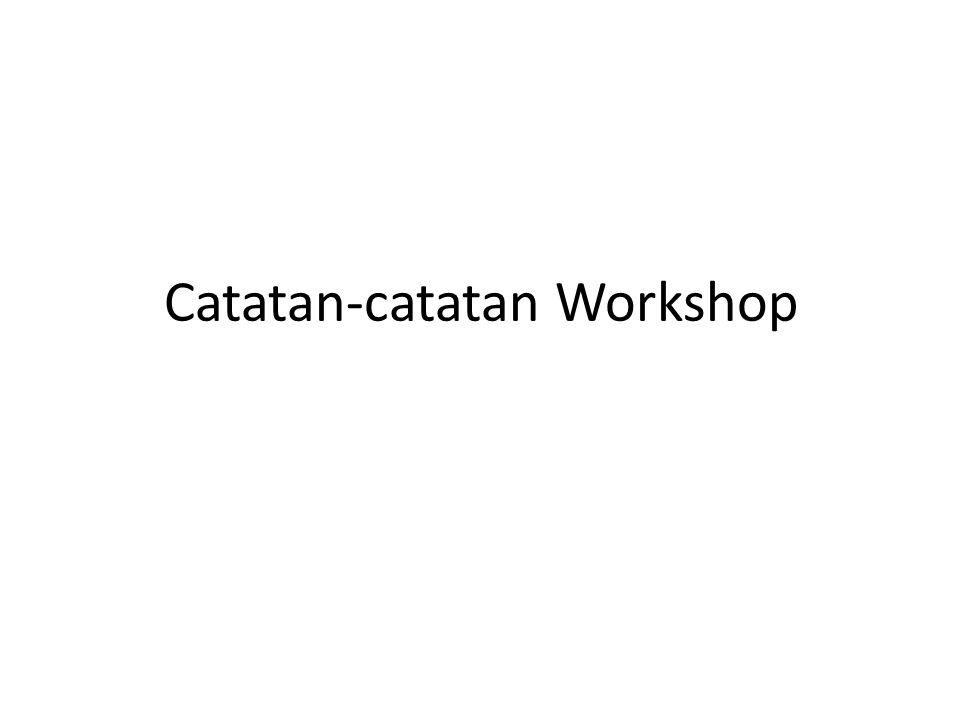 Catatan-catatan Workshop