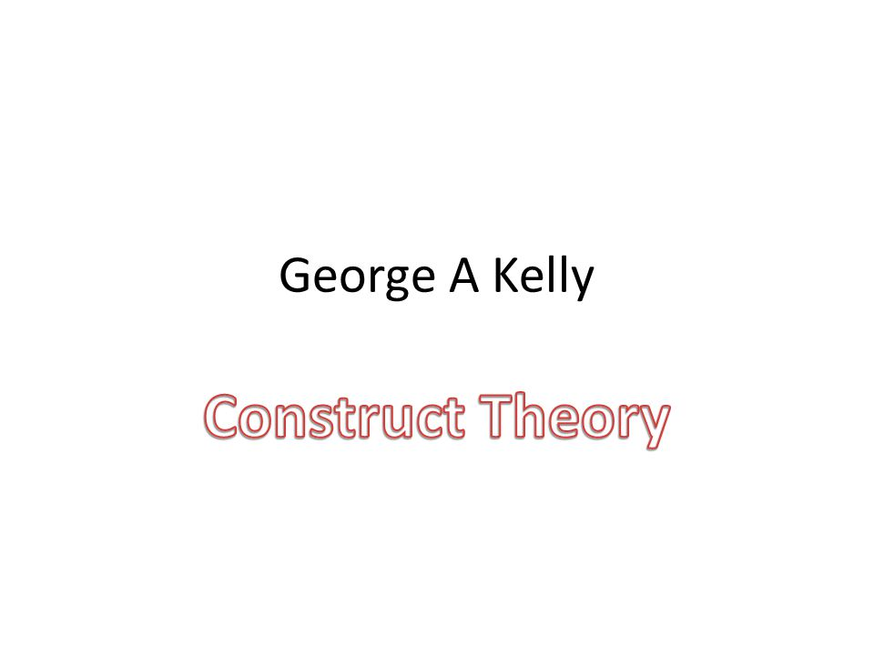 George A Kelly