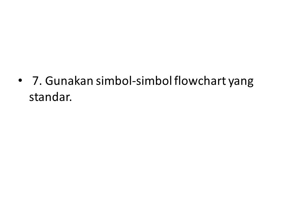 Simbol-simbolFlowchart Flow Direction Symbols (Simbolpenghubungalur) Processing Symbols (Simbolproses).