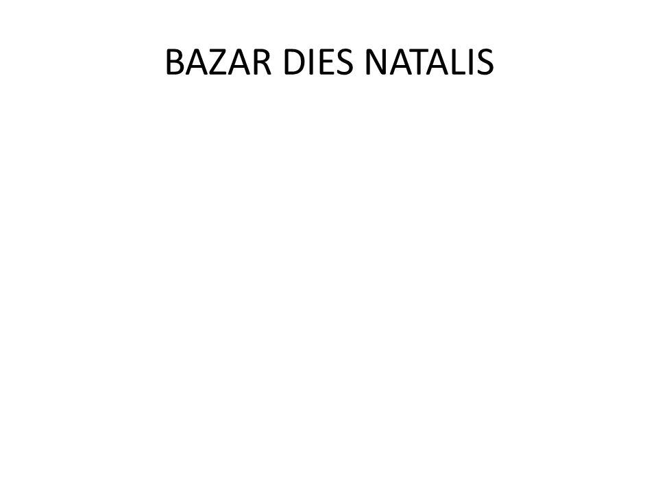 BAZAR DIES NATALIS