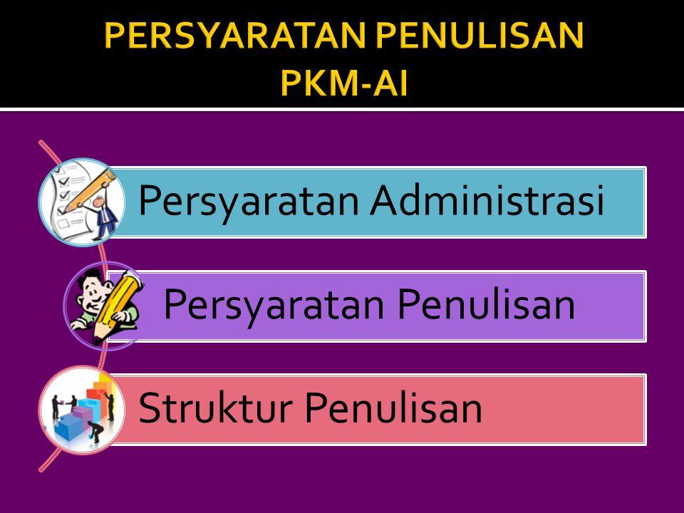  Peserta PKM-AI adalah kelompok mahasiswa aktif S1 atau Diploma berasal dari berbagai program studi yang berbeda atau dari satu program studi yang sama.