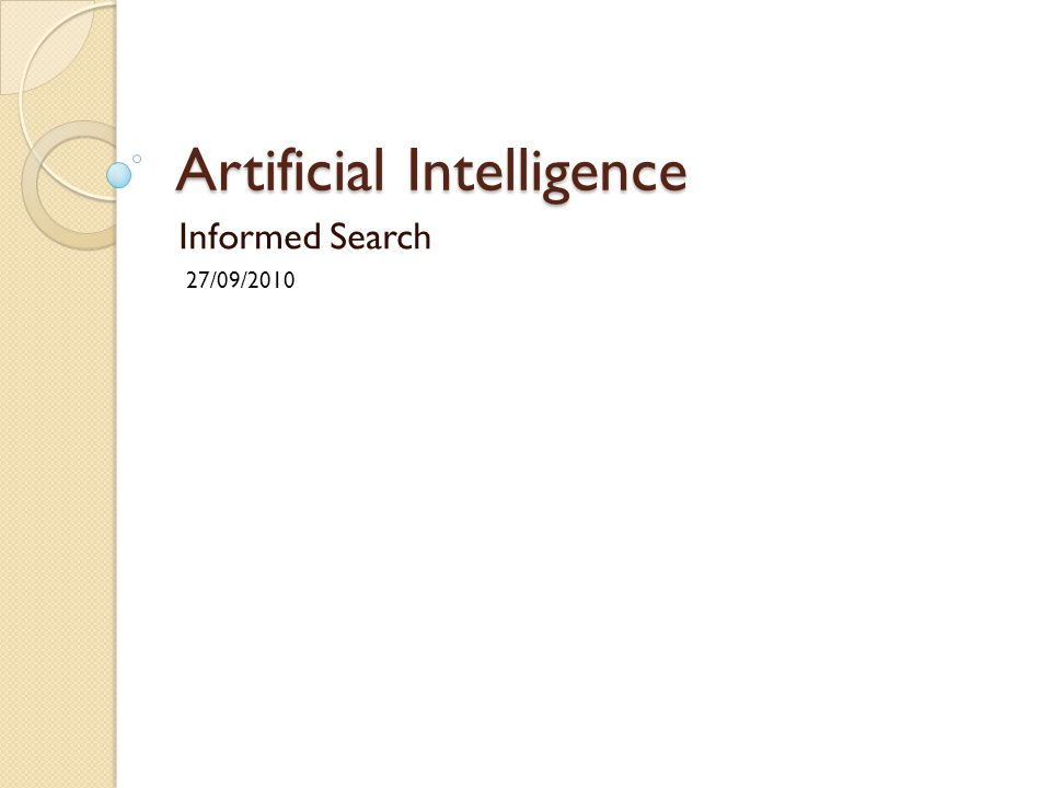 Artificial Intelligence Informed Search 27/09/2010