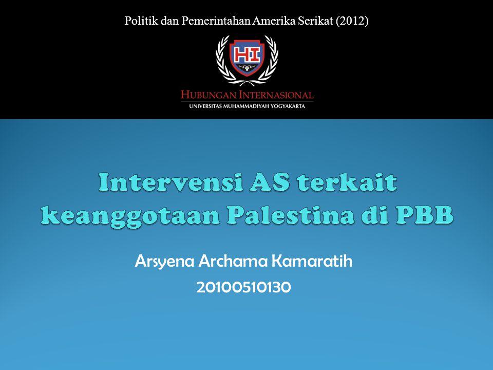 Arsyena Archama Kamaratih 20100510130 Politik dan Pemerintahan Amerika Serikat (2012)