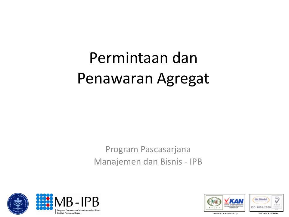 Permintaan dan Penawaran Agregat Program Pascasarjana Manajemen dan Bisnis - IPB