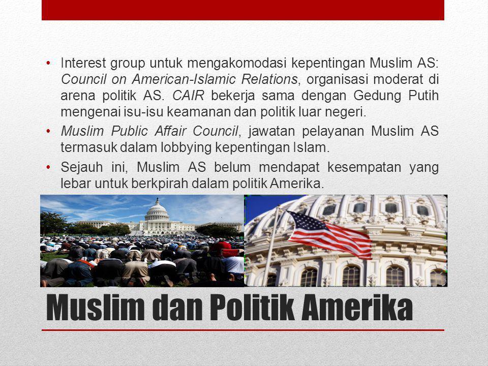 Kehidupan Muslim AS Pasca 11 Sept 2001 Muncul isu terorisme yang melekat dengan Muslim AS, war on terror, dan Islam phobia. Publik AS semakin memandang buruk Islam.