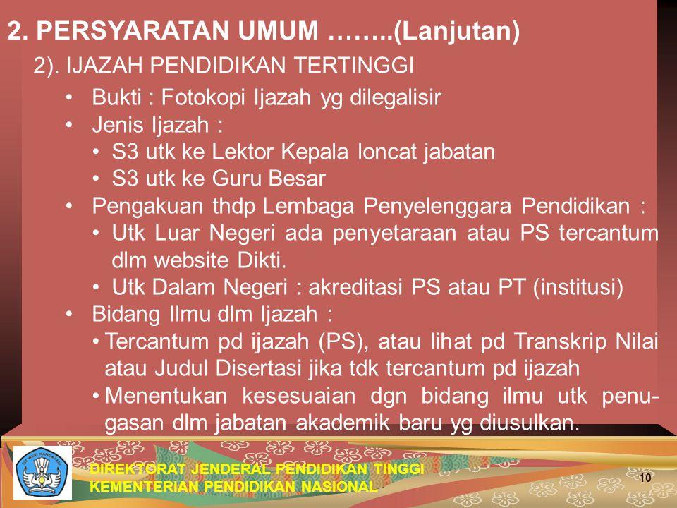 DIREKTORAT JENDERAL PENDIDIKAN TINGGI KEMENTERIAN PENDIDIKAN NASIONAL 10 2.