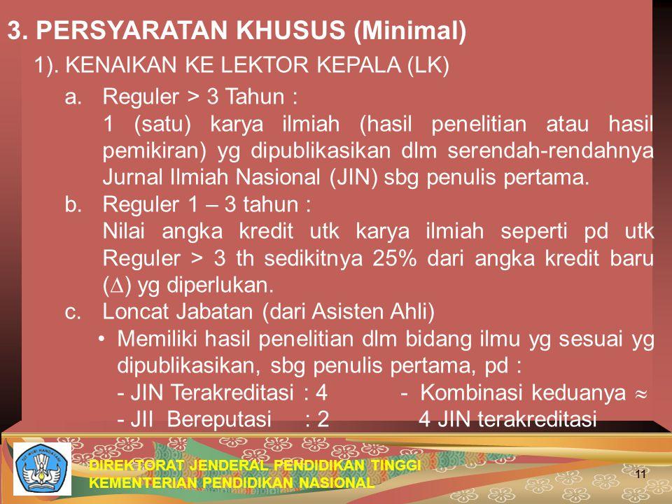 DIREKTORAT JENDERAL PENDIDIKAN TINGGI KEMENTERIAN PENDIDIKAN NASIONAL 11 3.