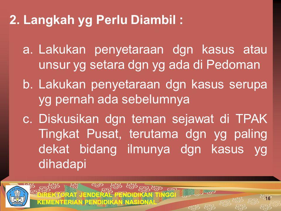 DIREKTORAT JENDERAL PENDIDIKAN TINGGI KEMENTERIAN PENDIDIKAN NASIONAL 16 2.