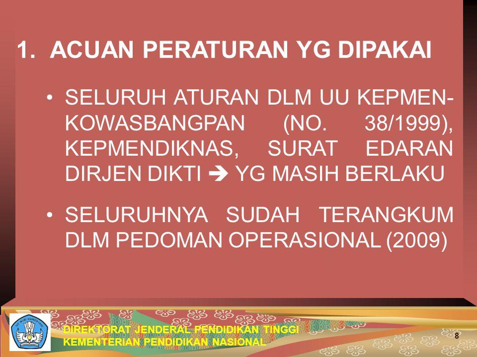 DIREKTORAT JENDERAL PENDIDIKAN TINGGI KEMENTERIAN PENDIDIKAN NASIONAL 8 1.
