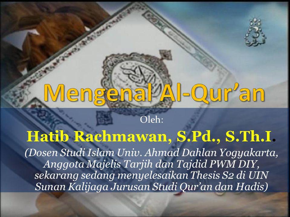 Oleh: Hatib Rachmawan, S.Pd., S.Th.I.(Dosen Studi Islam Univ.