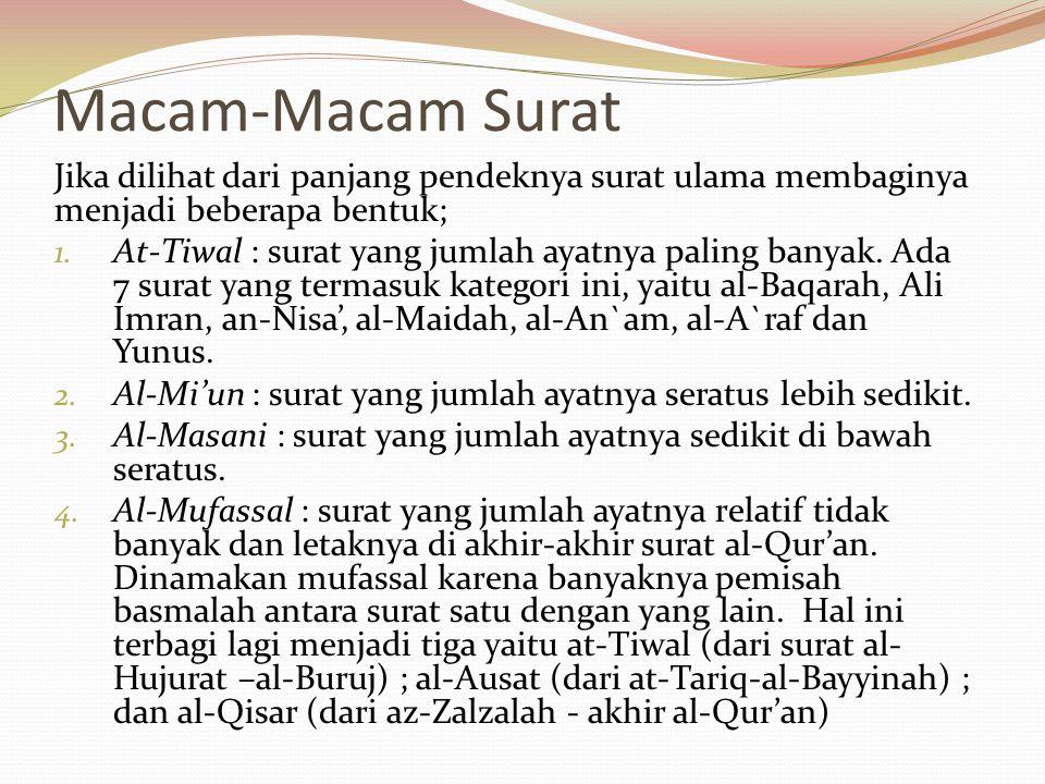 4. Seorang pembaca dapat berhenti dalam tiap surat, tidak harus membaca al-Qur'an sekaligus, sehingga dapat dipahami maksud dan isi tiap surat. 5. Mem