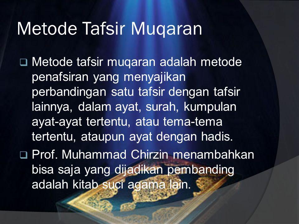 Keunggulan dan Kelemahan Tafsir Ijmali  Pembaca bisa langsung memahami maksud ayat.  Mudah dipahami dan praktis.  Informasi terbatas, sehingga susa