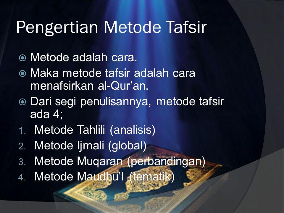 Corak Tafsir Maksudnya adalah karakteristik dan kecendrungan umum yang tergambar dari sebuah tafsir. Setidaknya 5 corak; 1. Corak fiqih 2. Corak sufi