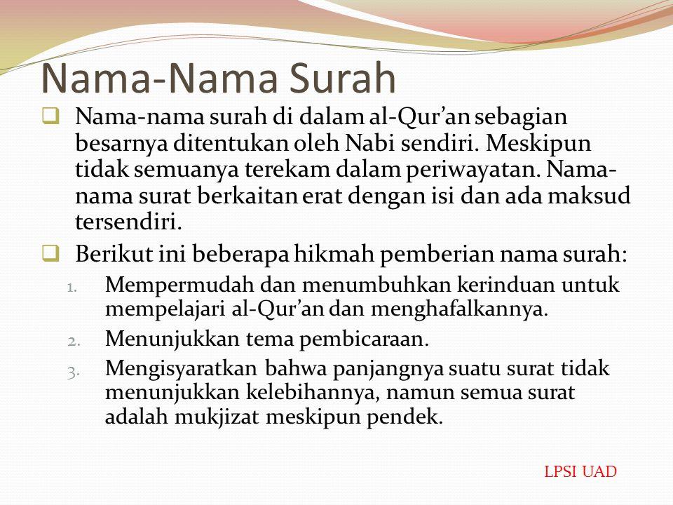 Pengertian Surat ( سورة )  Secara etimologis adalah bentuk masdar dari kata kerja يسور - سار, dan bentuk jamaknya adalah سُوَر, سُوْر, سُورَات, سُوَر