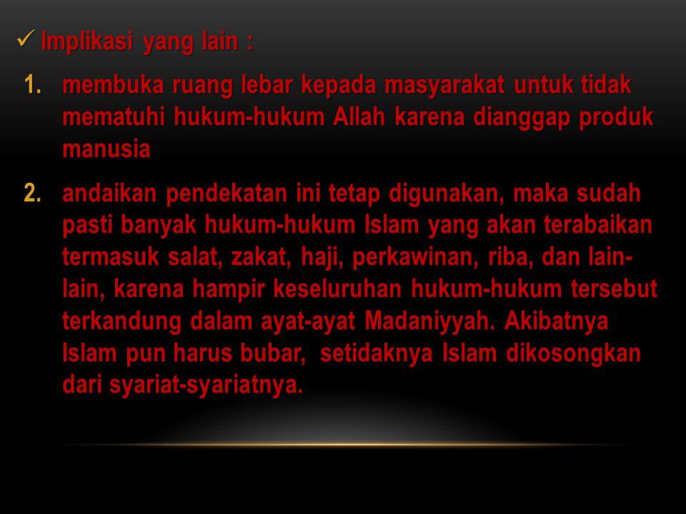 APA IMPLIKASI DARI PEMIKIRAN AN-NA'IM TERHADAP PERKEMBANGAN ISLAM.