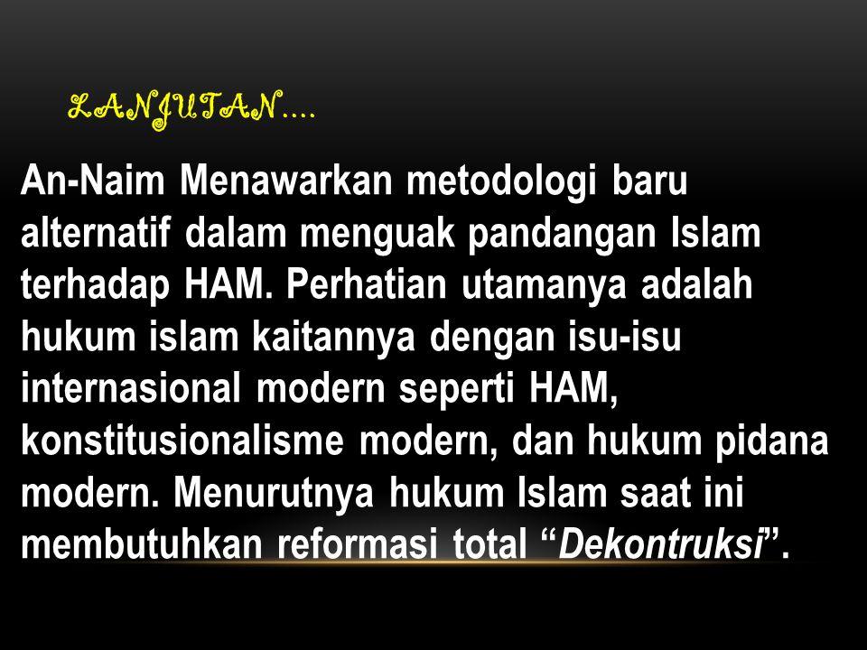 """BAGAIMANA PEMIKIRAN AN-NA'IM TERHADAP HUKUM ISLAM ITU SENDIRI? Pengertian hukum Islam : """"hukum islam"""" adalah sejumlah aturan yang bersumber pada wahyu"""