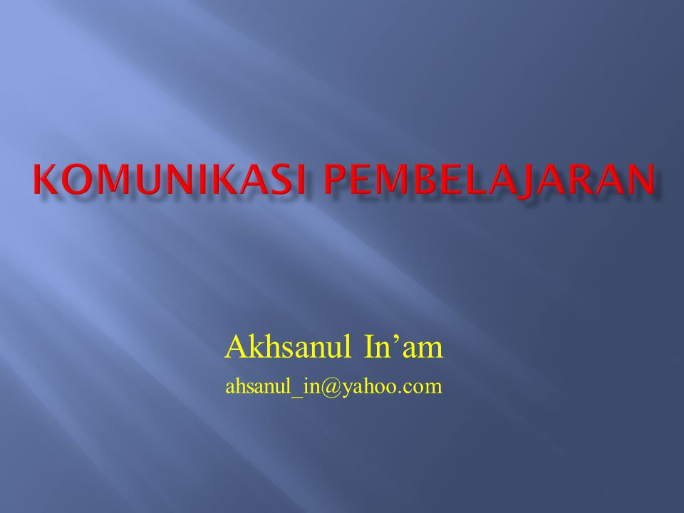 Akhsanul In'am ahsanul_in@yahoo.com