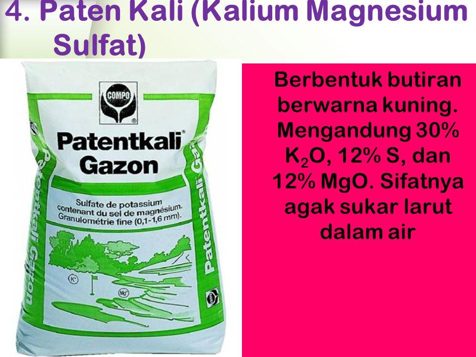 4.Paten Kali (Kalium Magnesium Sulfat) Berbentuk butiran berwarna kuning.