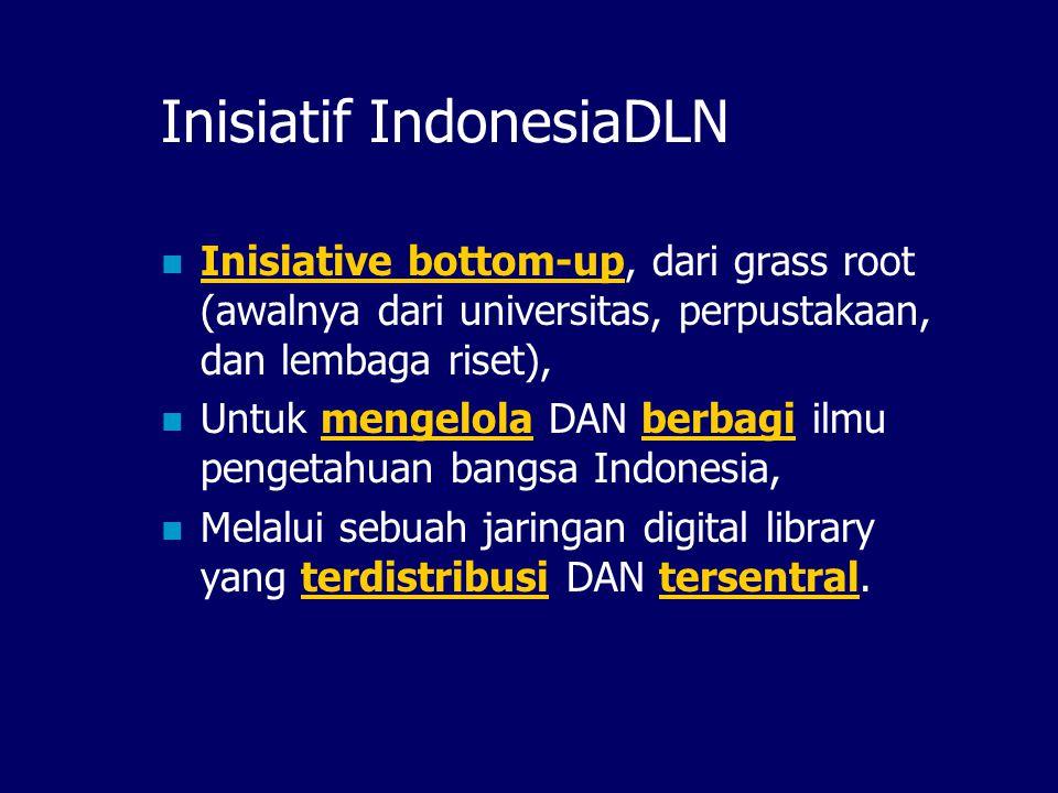 IndonesiaDLN, Kapan? Dicanangkan pada Oktober 2000 Diluncurkan pada Juni 2001