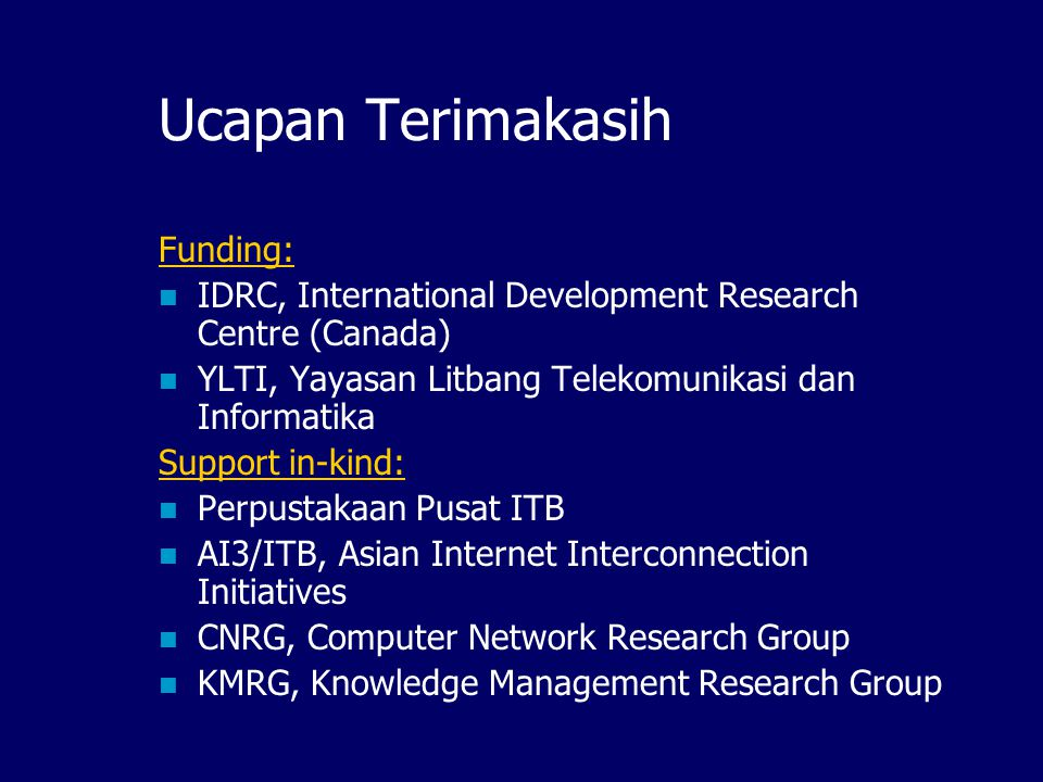 Digital Library Network dan Riset Nasional Ismail Fahmi ismail@itb.ac.id Knowledge Management Research Group ITB IndonesiaDLN Juli 2001