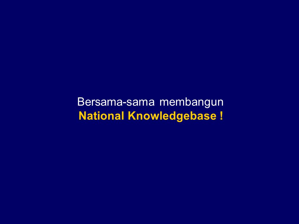 Akses = Kunci Riset Nasional Knowledge base Alam Riset