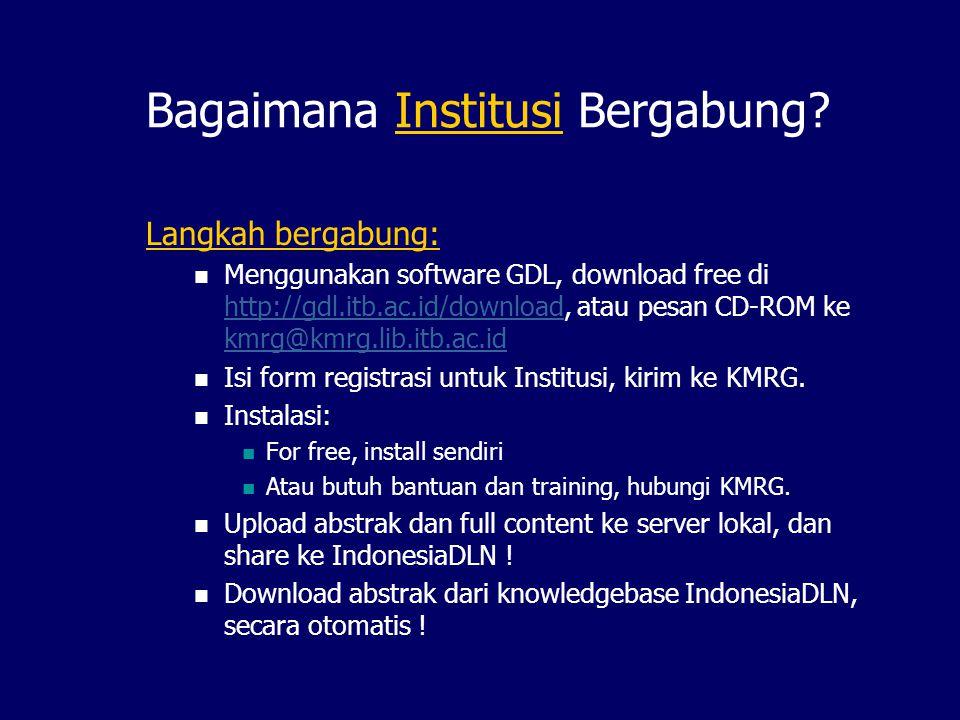 GDL Sub-HUB GDL-Network GDL-HUB GDL Sub HUB Institusi X Dept ADept B personal GDL-Network HUB Institusi X GDL Sub HUB GDL Server Dept