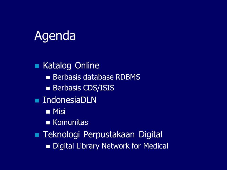 Katalog Online dan Perputakaan Digital Serta perkembangan Teknologi dan Komunitas IndonesiaDLN Ismail Fahmi – ismail@itb.ac.id Knowledge Management Re