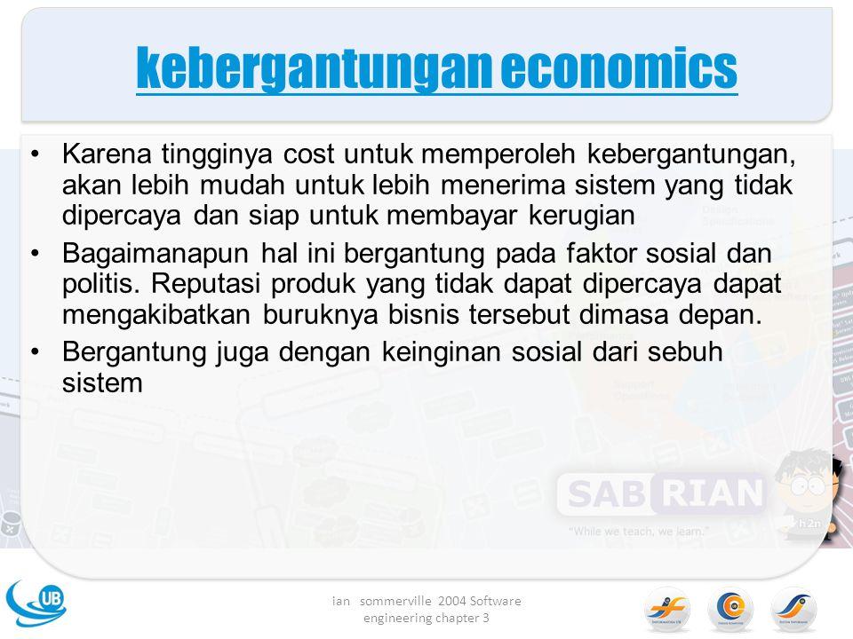kebergantungan economics Karena tingginya cost untuk memperoleh kebergantungan, akan lebih mudah untuk lebih menerima sistem yang tidak dipercaya dan