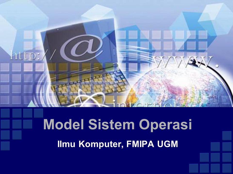 Model Sistem Operasi Ilmu Komputer, FMIPA UGM