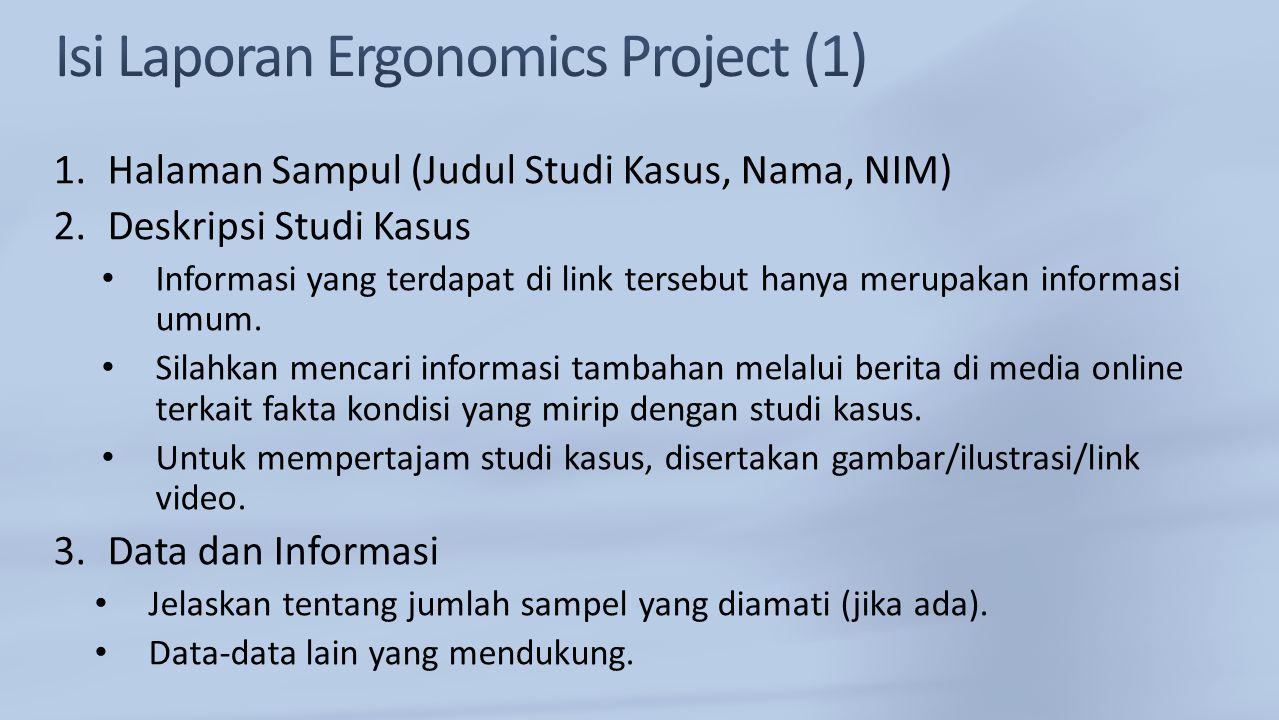 1.Halaman Sampul (Judul Studi Kasus, Nama, NIM) 2.Deskripsi Studi Kasus Informasi yang terdapat di link tersebut hanya merupakan informasi umum. Silah