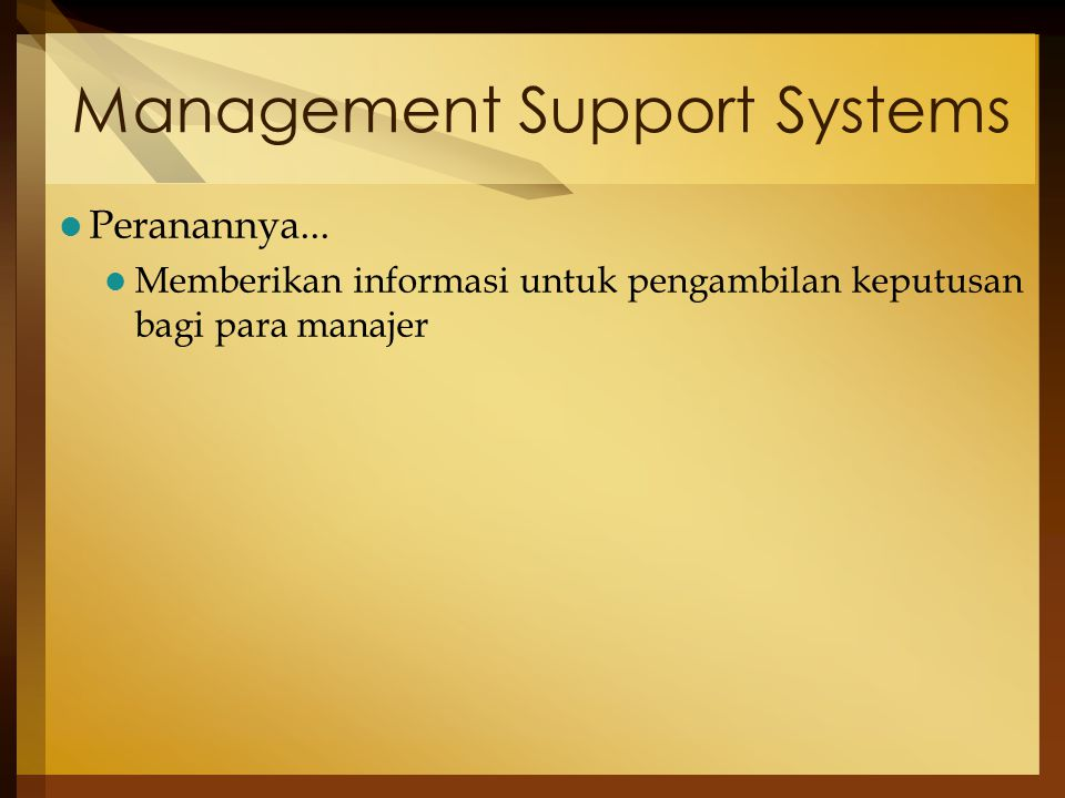 Management Support Systems Peranannya...