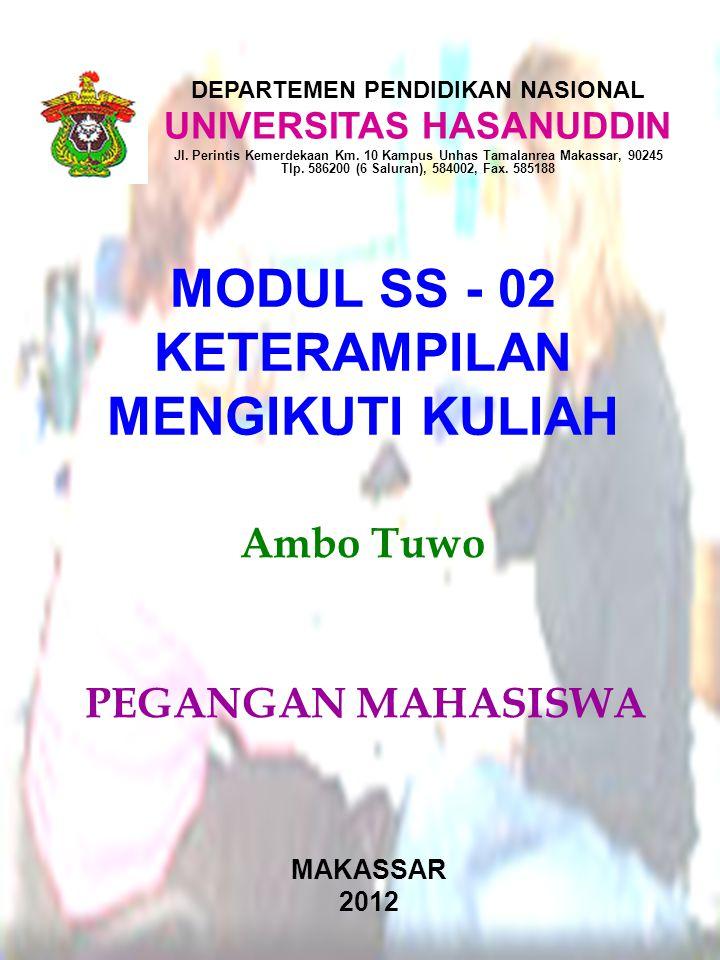 MAKASSAR 2012 DEPARTEMEN PENDIDIKAN NASIONAL UNIVERSITAS HASANUDDIN Jl. Perintis Kemerdekaan Km. 10 Kampus Unhas Tamalanrea Makassar, 90245 Tlp. 58620