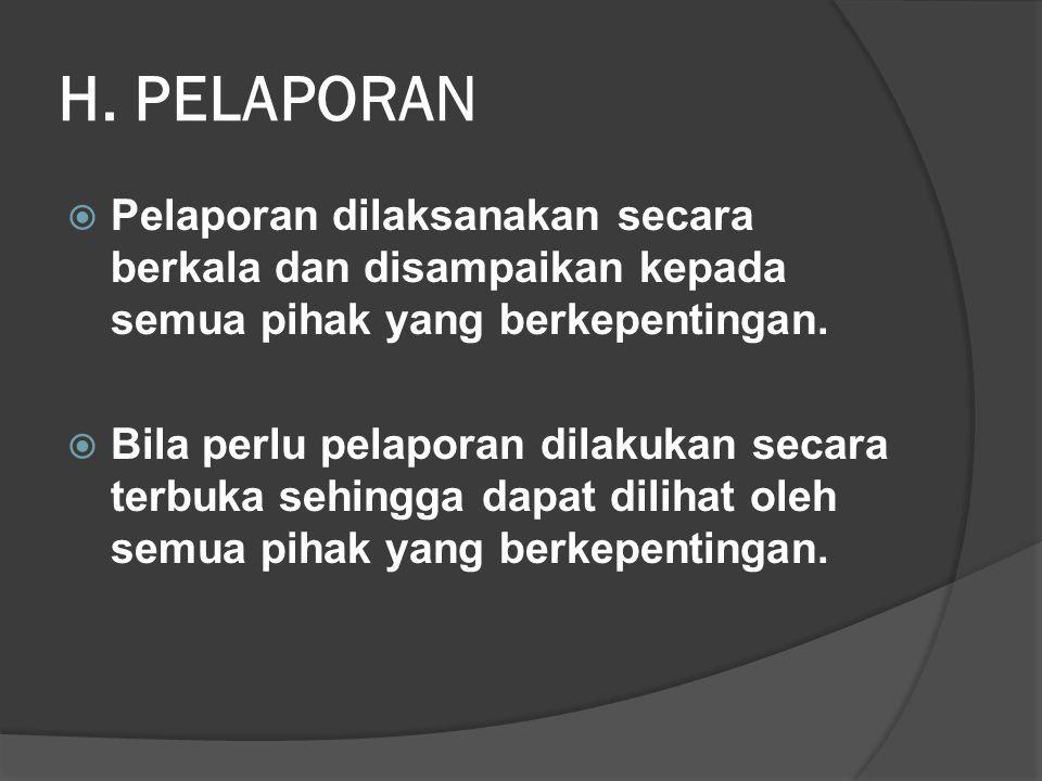 G. RAPBS  Setiap satuan pendidikan wajib menyusun RAPBS.  Dalam penyusunan RAPBS melibatkan stakeholders (Badan Peranserta Masyarakat/Komite Sekolah