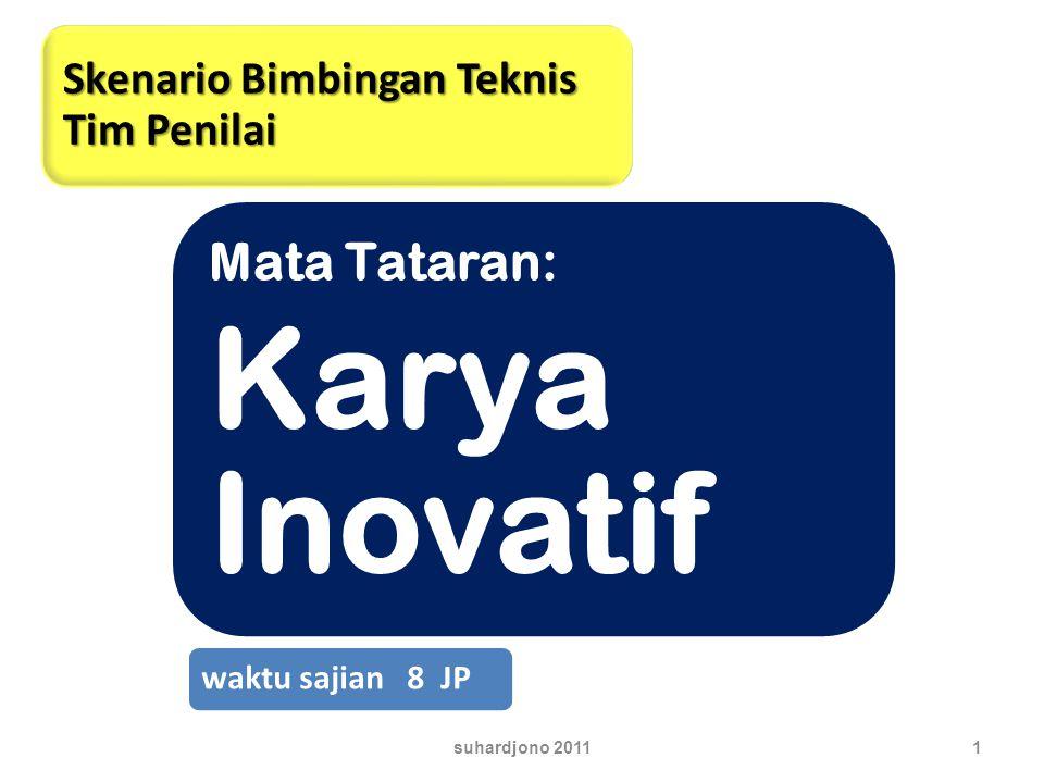 12 3. Karya Inovatif suhardjono 2011