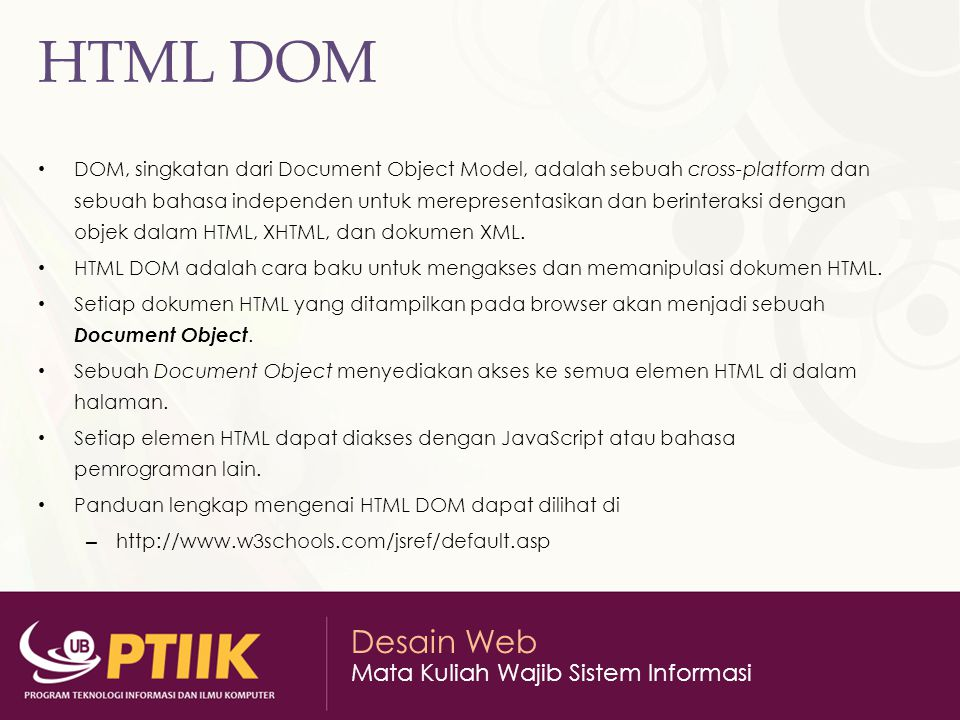 Desain Web Mata Kuliah Wajib Sistem Informasi DOM – Document Object Document Object Properties – Contoh – Hasil