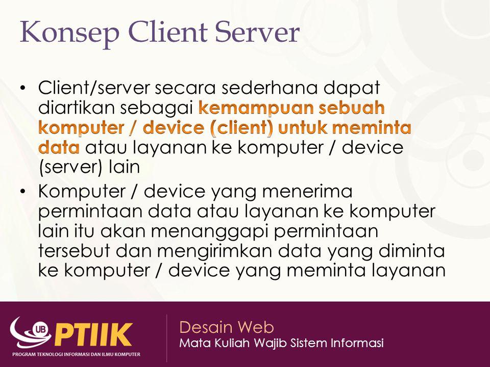 Desain Web Mata Kuliah Wajib Sistem Informasi Konsep Client Server