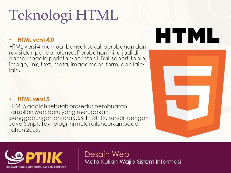 Desain Web Mata Kuliah Wajib Sistem Informasi Teknologi HTML