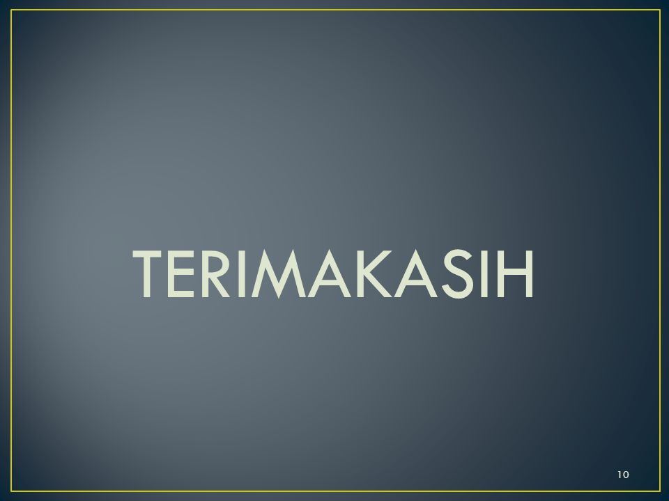 TERIMAKASIH 10