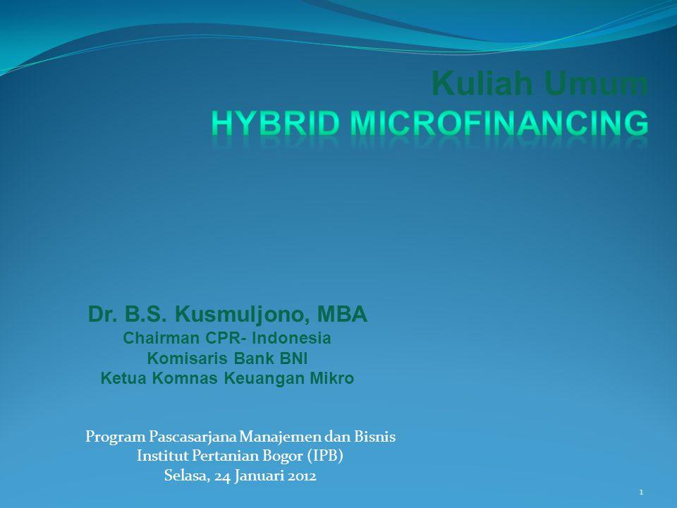 Program Pascasarjana Manajemen dan Bisnis Institut Pertanian Bogor (IPB) Selasa, 24 Januari 2012 1 Dr.