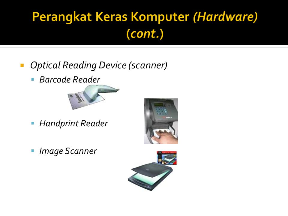  Optical Reading Device (scanner)  Barcode Reader  Handprint Reader  Image Scanner