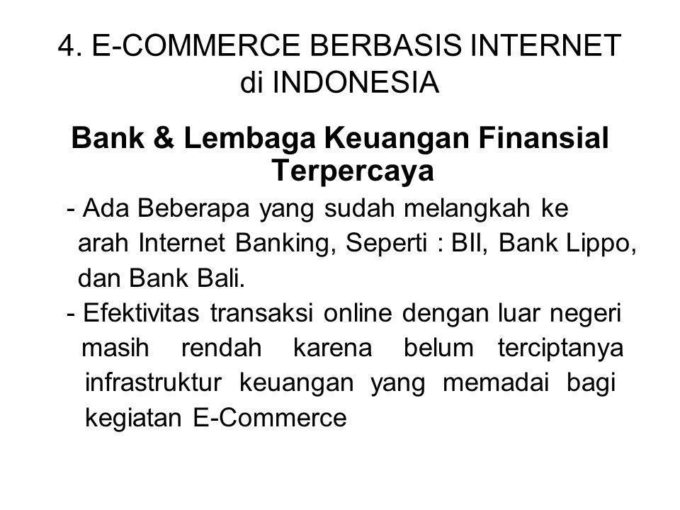 4. E-COMMERCE BERBASIS INTERNET di INDONESIA Bank & Lembaga Keuangan Finansial Terpercaya - Ada Beberapa yang sudah melangkah ke arah Internet Banking