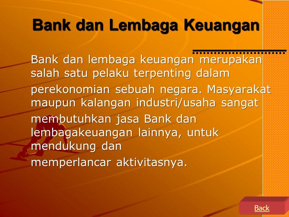 Lembaga keuangan dan bank Lembaga keuangan dan bank Struktur Klasifikasi Lembaga Keuangan di Indonesia Struktur Klasifikasi Lembaga Keuangan di Indone