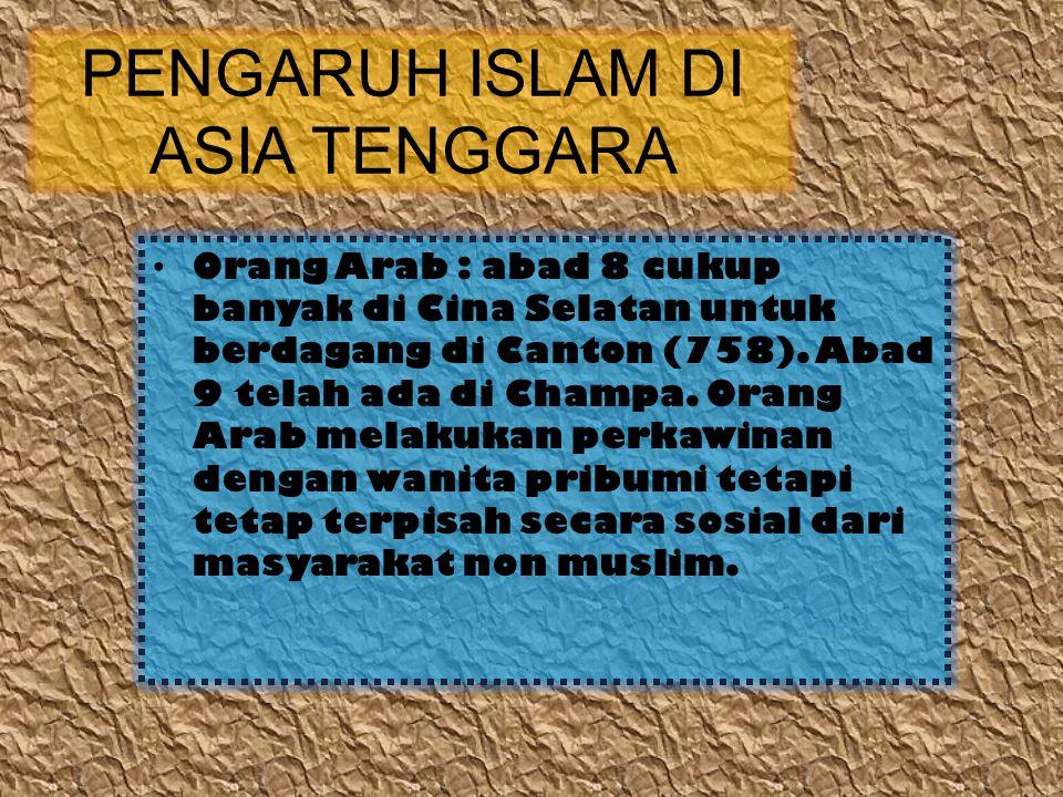 PERTEMUAN KEEMPAT PERKEMBANGAN PENGARUH ISLAM DI ASIA TENGGARA