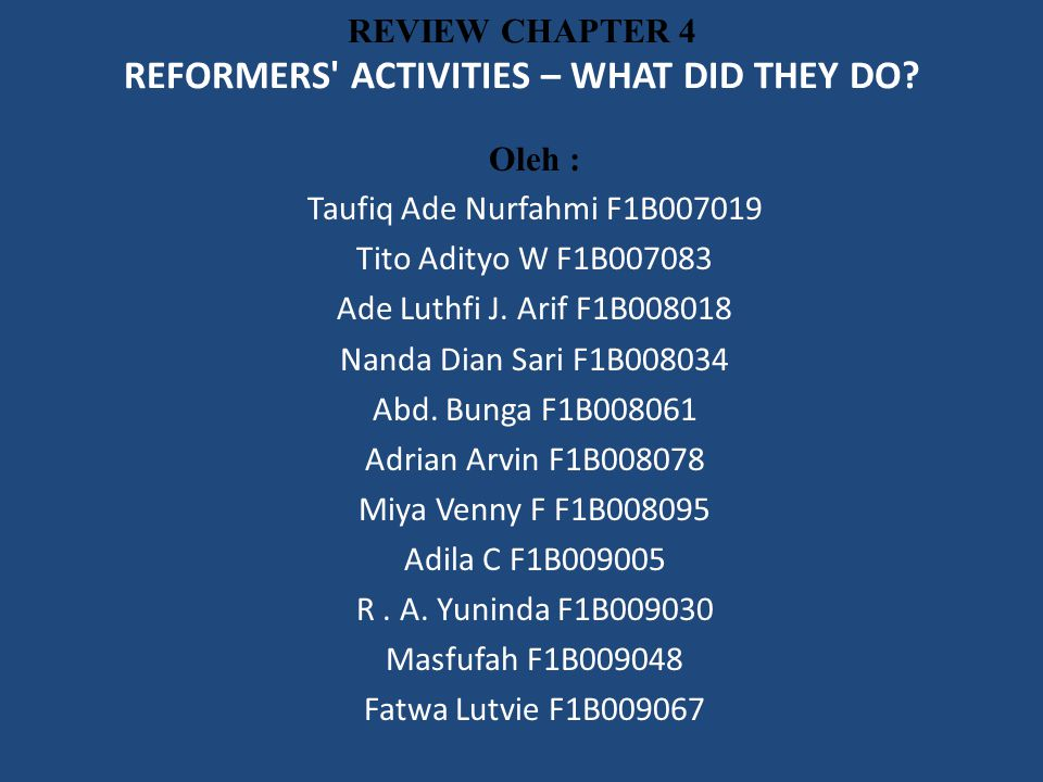 REVIEW CHAPTER 4 REFORMERS ACTIVITIES – WHAT DID THEY DO.