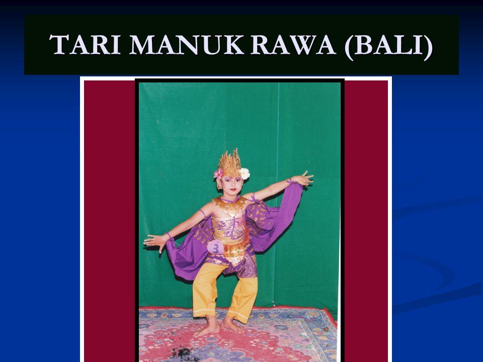 TARI MANUK RAWA (BALI)