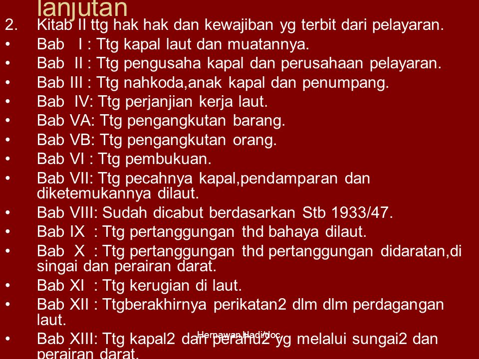 Hernawan Hadi/doc.lanjutan 2.Kitab II ttg hak hak dan kewajiban yg terbit dari pelayaran.