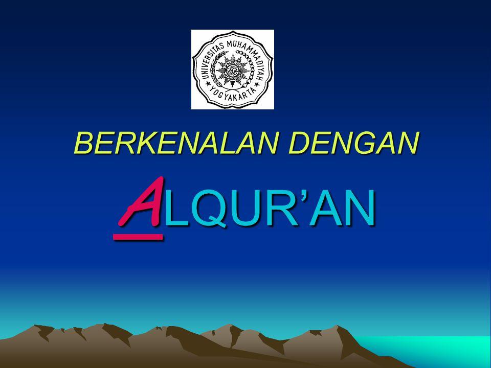 H ikmah Al-Qur'an diturunkan berangsur-angsur 1.