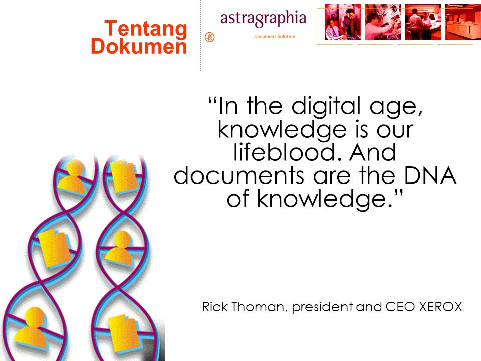Tentang Dokumen In the digital age, knowledge is our lifeblood.